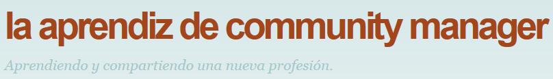 La Aprendiz De Community Manager