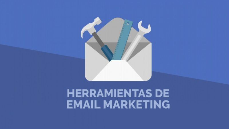 Cuáles son las Mejores Herramientas de eMail Marketing